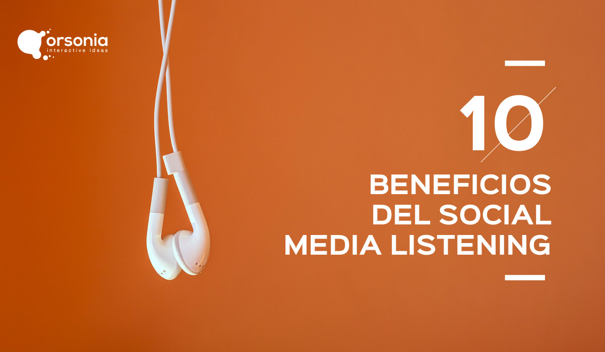10 Beneficios del Social Media Listening